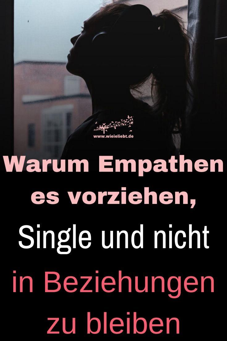 Warum-Empathen-es-vorziehen-Single-und-nicht-in-Beziehungen-zu-bleiben