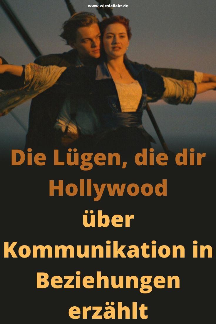 Die-Lügen-die-dir-Hollywood-über-Kommunikation-in-Beziehungen-erzählt