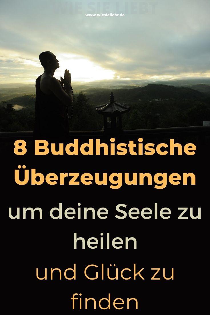 8-Buddhistische-Überzeugungen-um-deine-Seele-zu-heilen-und-Glück-zu-finden