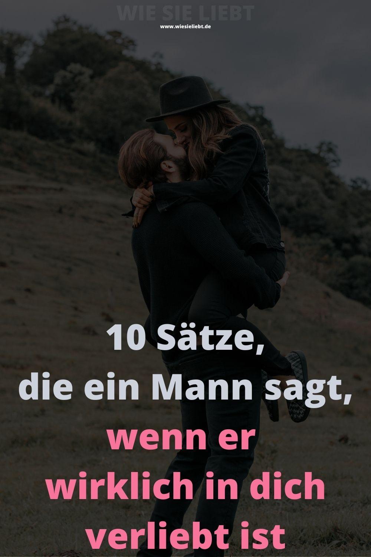 10 Sätze, die ein Mann sagt, wenn er wirklich in dich