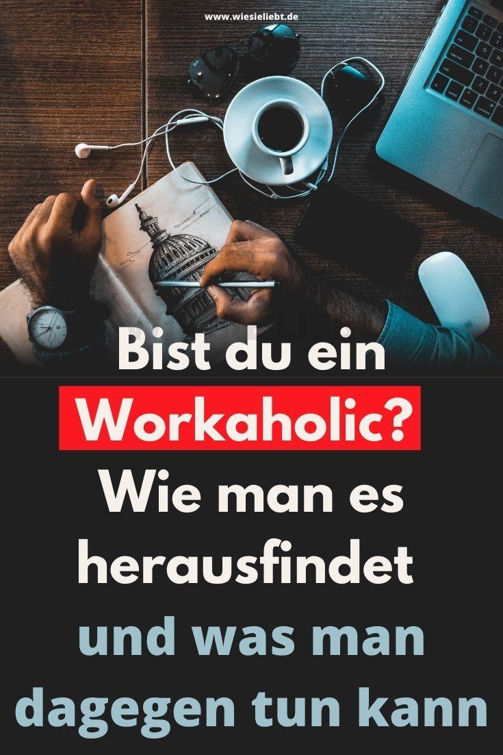 Bist-du-ein-Workaholic-Wie-man-es-herausfindet-und-was-man-dagegen-tun-kann