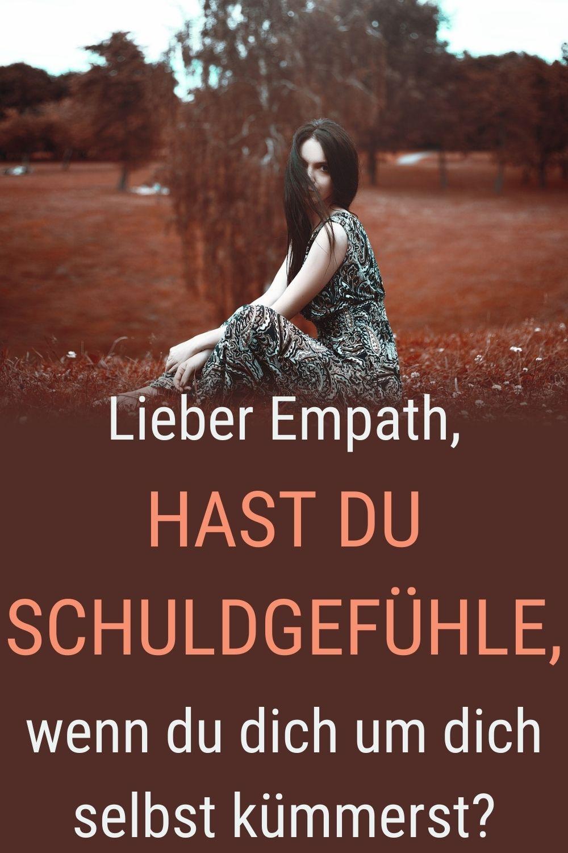 Lieber-Empath-hast-du-Schuldgefühle-wenn-du-dich-um-dich-selbst-kümmerst