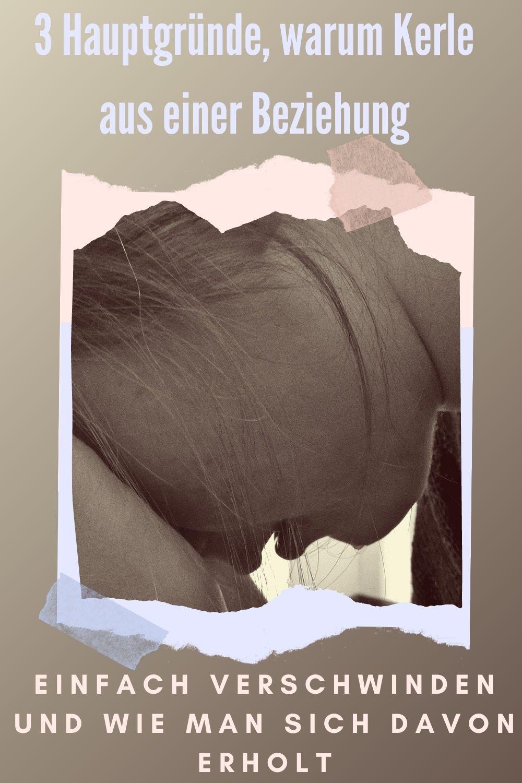 3-Hauptgründe-warum-Kerle-aus-einer-Beziehung-einfach-verschwinden-und-wie-man-sich-davon-erholt