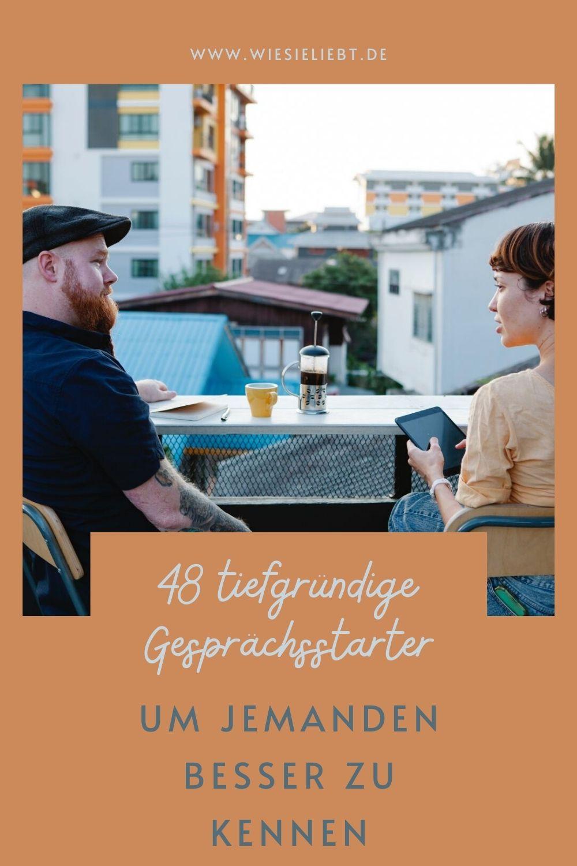 48-tiefgründige-Gesprächsstarter-um-jemanden-besser-zu-kennen