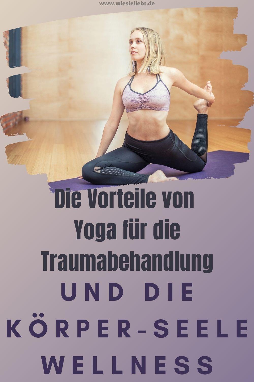 Die-Vorteile-von-Yoga-für-die-Traumabehandlung-und-die-Körper-Seele-Wellness