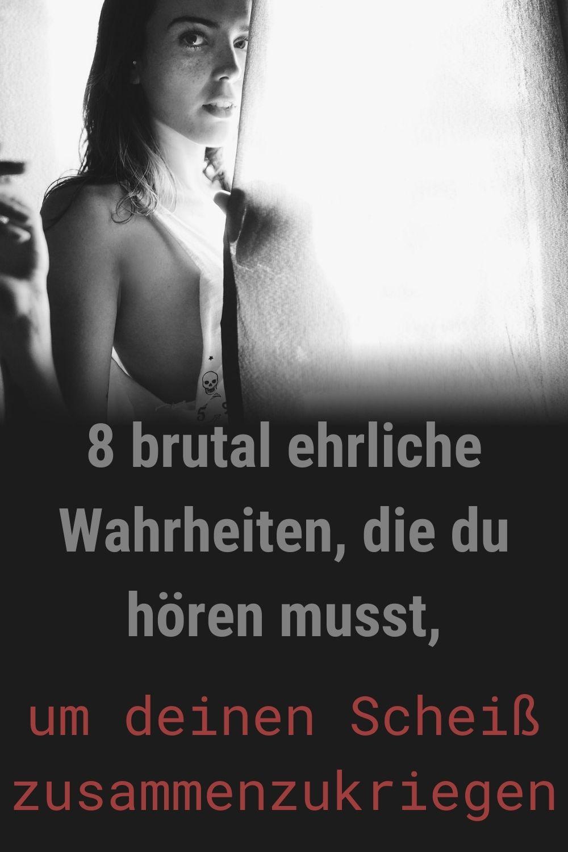 8-brutal-ehrliche-Wahrheiten-die-du-hoeren-musst-um-deinen-Scheiss-zusammenzukriegen