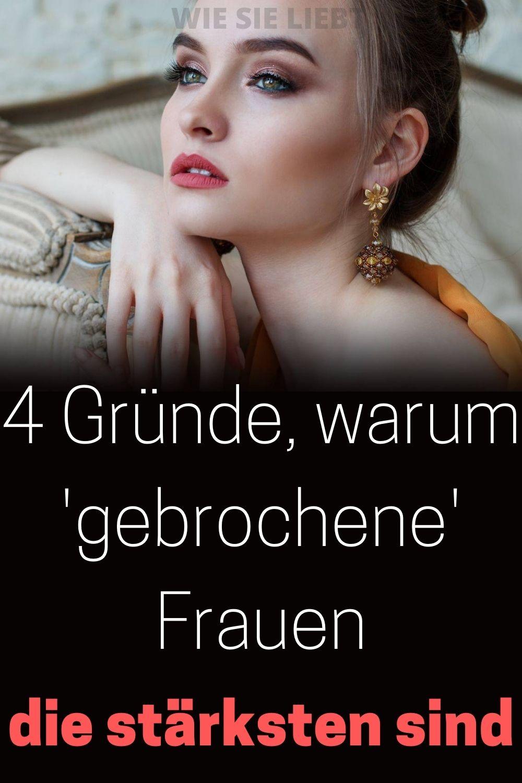 4-Gruende-warum-gebrochene-Frauen-die-staerksten-sind