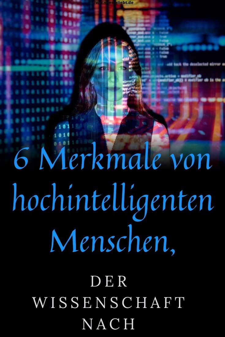 6-Merkmale-von-hochintelligenten-Menschen-der-Wissenschaft-nach