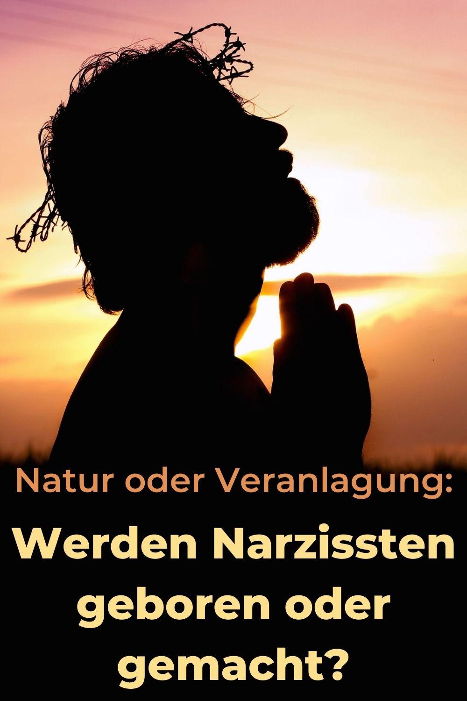 Natur-oder-Veranlagung-Werden-Narzissten-geboren-oder-gemacht