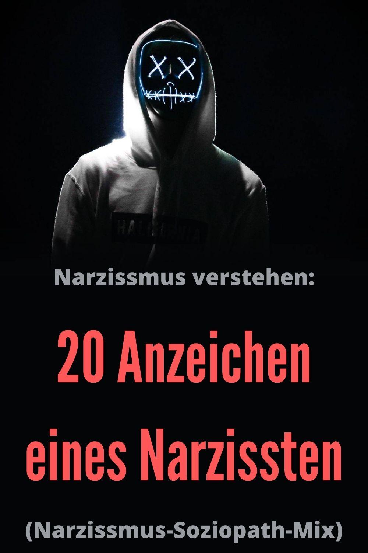 Narzissmus-verstehen-20-Anzeichen-eines-Narzissten-Narzissmus-Soziopath-Mix